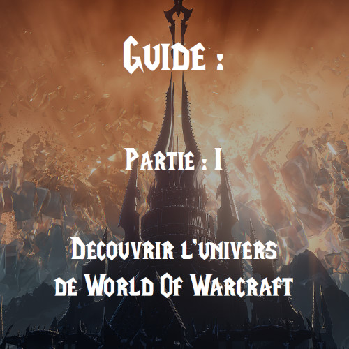 Guides pour World Of Warcraft